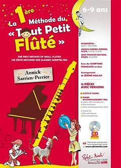 La 1ère (première) Méthode du Tout Petit Fluté - Annick Sarrien Perrier