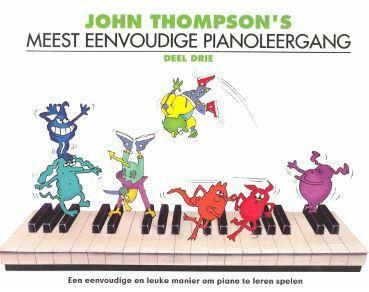 John Thompson's Meest Eenvoudige Pianoleergang 3