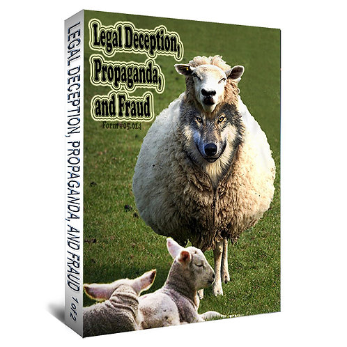 Legal Deception, Propaganda, and Fraud (2 Book Set)