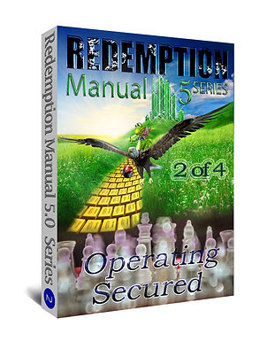 Redemption Manual 5.0 – Book 2 of 4 – Operating Secured