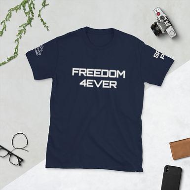 FREEDOM 4EVER Short-Sleeve Unisex T-Shirt