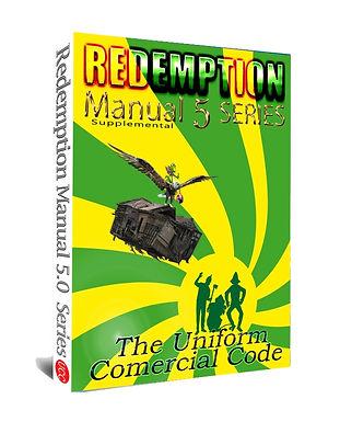 Redemption Manual 5.0 – Supplemental, The Uniform Commercial Code