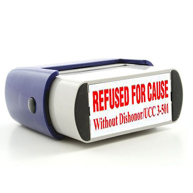 REFUSED FOR CAUSE Without Dishonor Self Inking Stamp