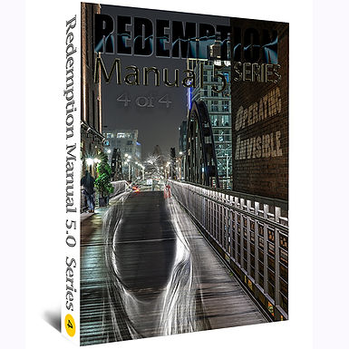 Redemption Manual 5.0 – Book 4 of 4 – Operating Invisible