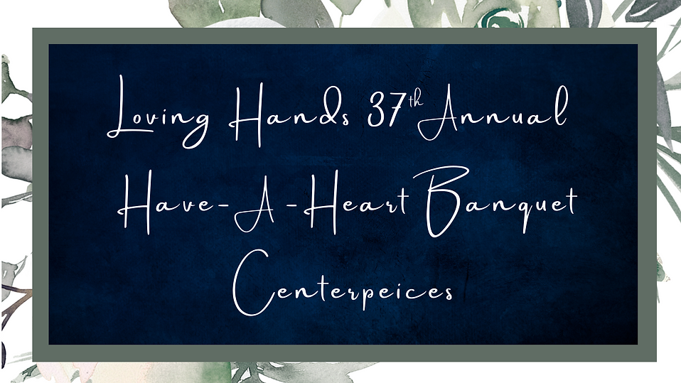 Loving Hands 37 Annual (3).png