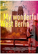 MY WONDERFUL WEST BERLIN POSTER.png