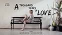 A THOUSAND YEARS OF LOV