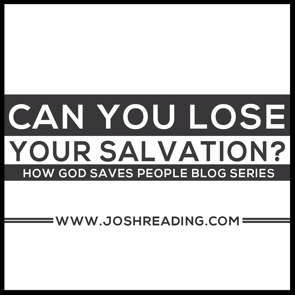 Can a Christian lose their salvation