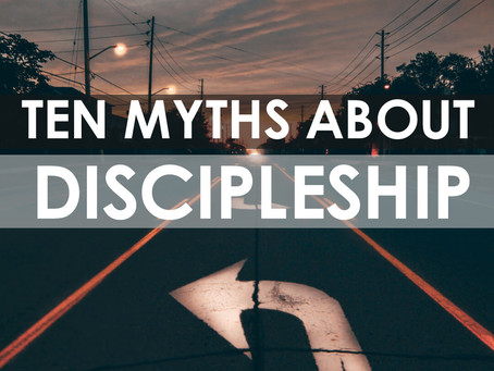 Myths that block effective discipleship