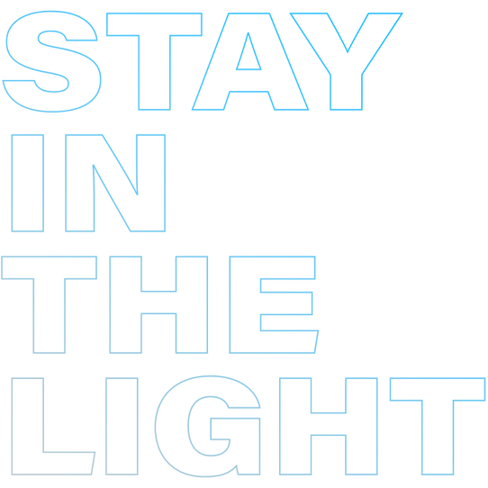 STAY IN THE LIGHT - TYPOGRAPHY.png