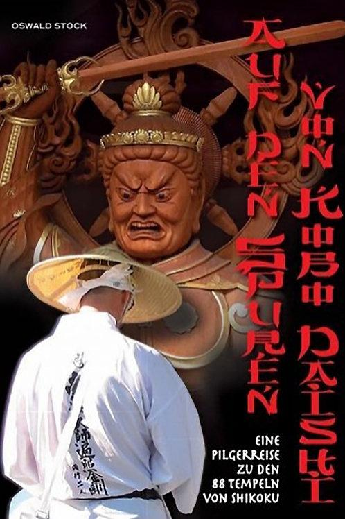 Auf den Spuren von Kobo Daishi