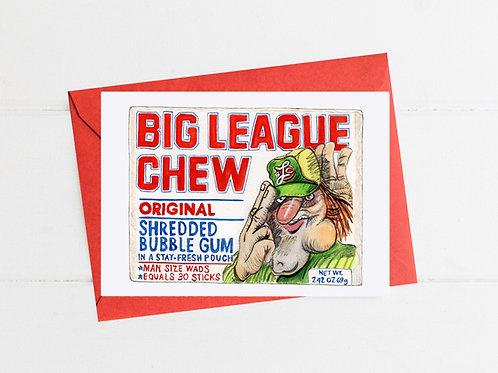 Big League Chew - Greeting Card