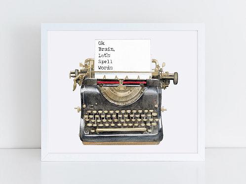 Typewriter - Ok Brain, Let's Spell Words