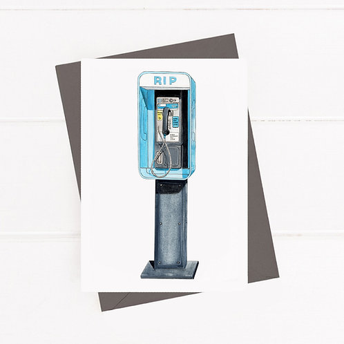 RIP Payphone - Greeting Card