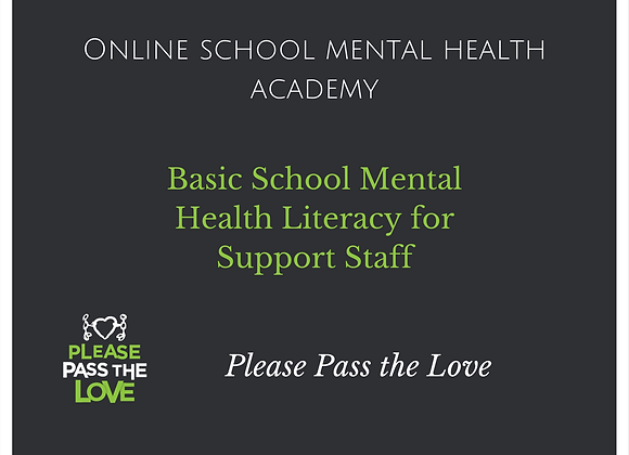 SMH Academy: Basic School Mental Health Literacy for Support Staff