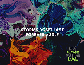 storms don't last forever #SDLF.png