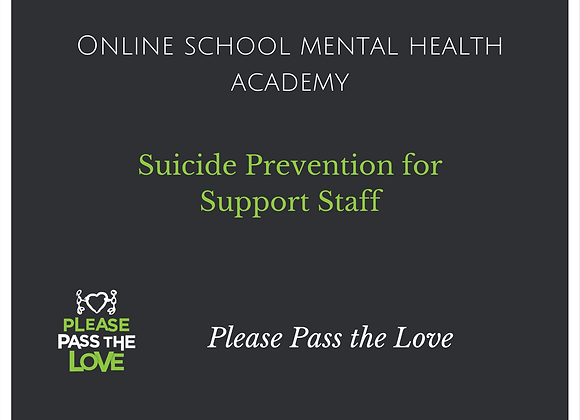 SMH Academy: Suicide Prevention for Support Staff