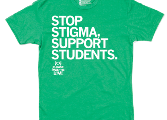"""""""Stop Stigma, Support Students."""" Adult T-Shirt"""