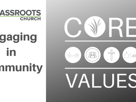 Grassroots Core Values: Engaging in Community