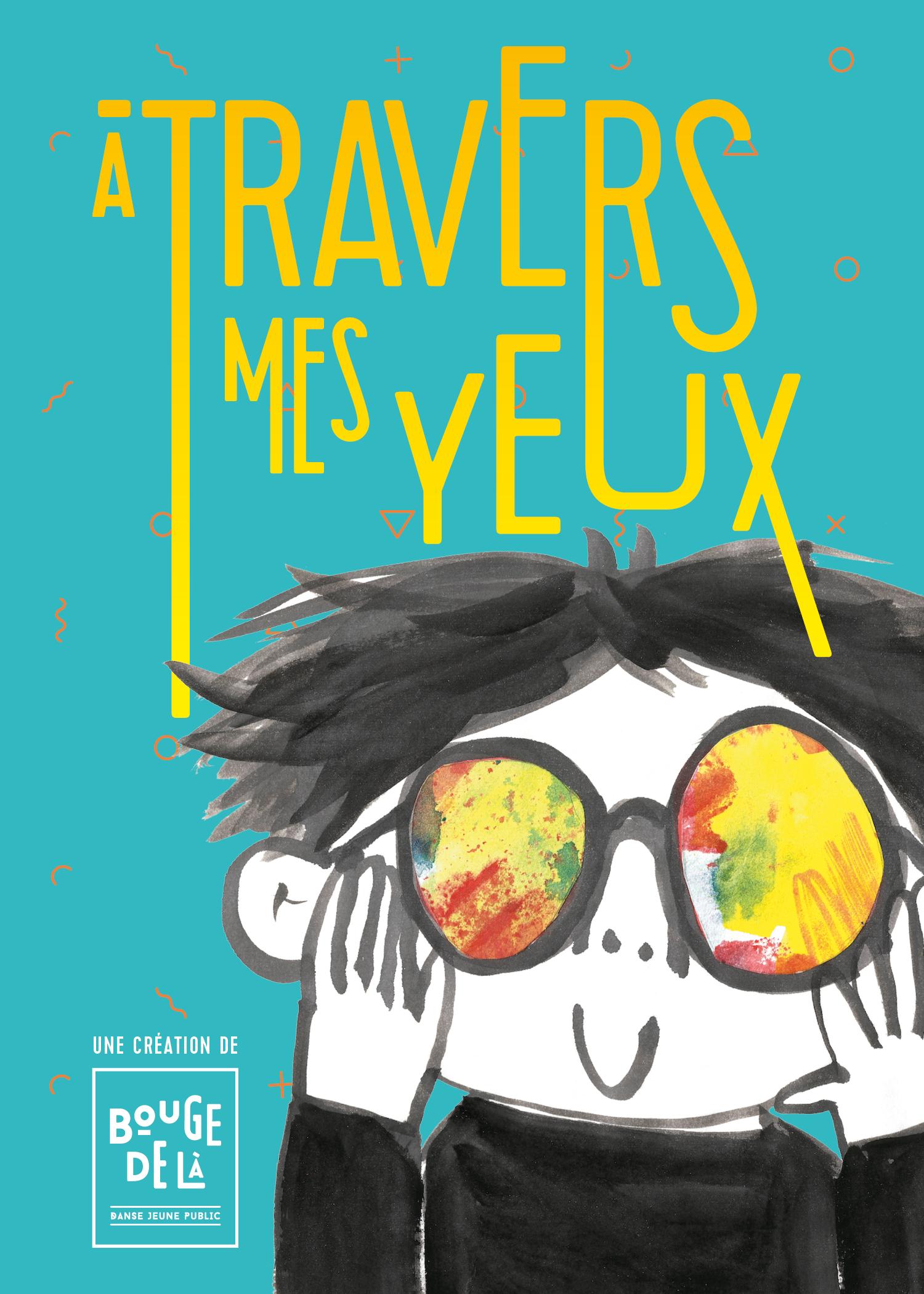 À TRAVERS MES YEUX
