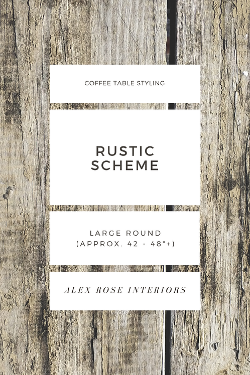"Coffee Table Styling Ebook - Rustic Scheme (42 to 48""+ Round)"