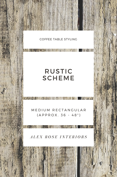 "Coffee Table Styling Ebook - Rustic Scheme ( 36 to 48"" Rectangular)"
