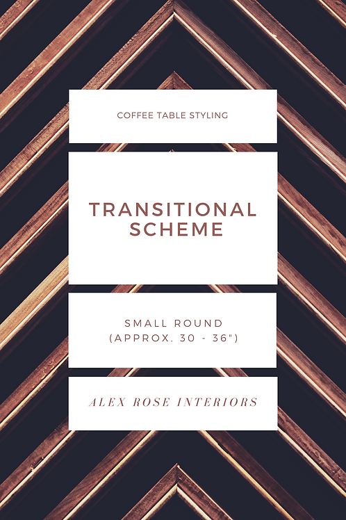 """Coffee Table Styling Ebook - Transitional Scheme (30 to 36"""" Round)"""