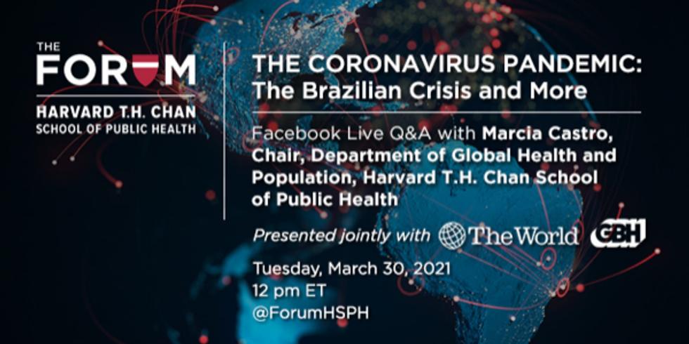 Harvard - A crise brasileira do coronavírus