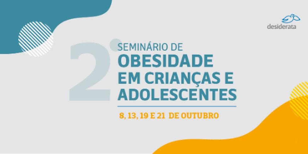 Instituto Desiderata - Seminário de Obesidade em crianças e adolescentes