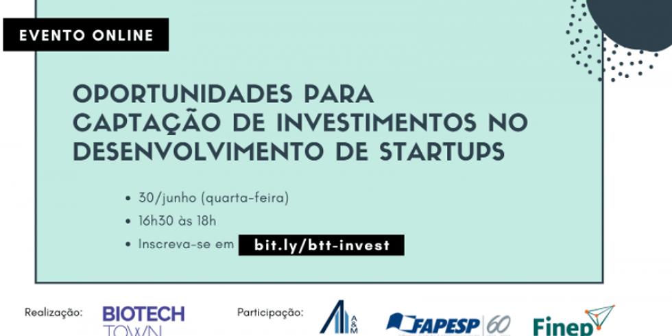 BiotechTown - Oportunidades para captação de investimentos no desenvolvimento de startups