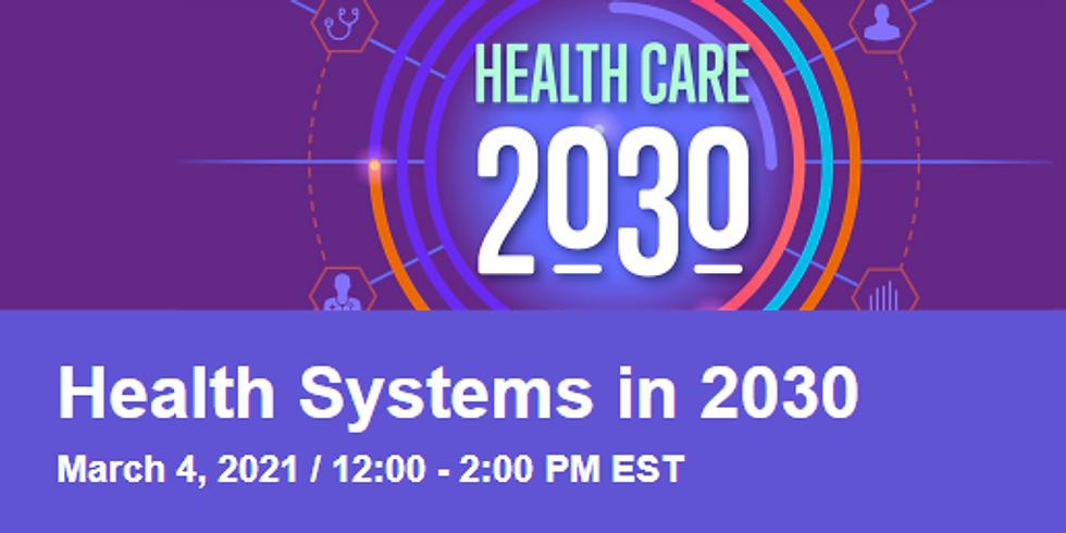 NEJM Catalyst - Sistemas de saúde 2030