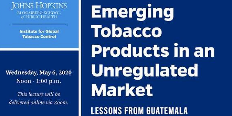 Seminário JHSPH online - Produtos de Tabaco Emergentes em um Mercado Sem Regulação