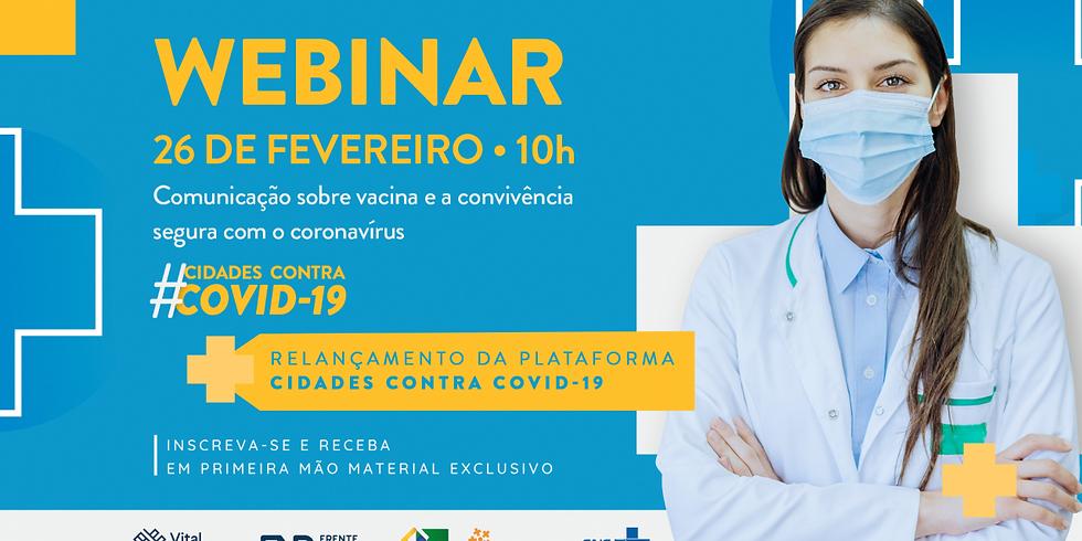 Vital Strategies - Comunicação sobre Vacina e a Convivência Segura com o Coronavírus