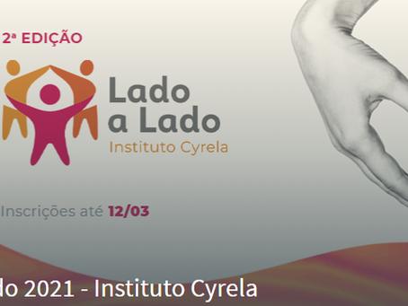Instituto Cyrela lança edital para premiar OSCs - inscrições até 12/3/2021