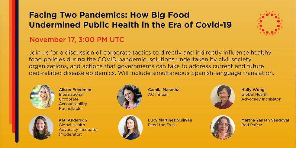 Global Health Advocacy - Como os alimentos industrializados prejudicaram a saúde pública na era da Covid-19