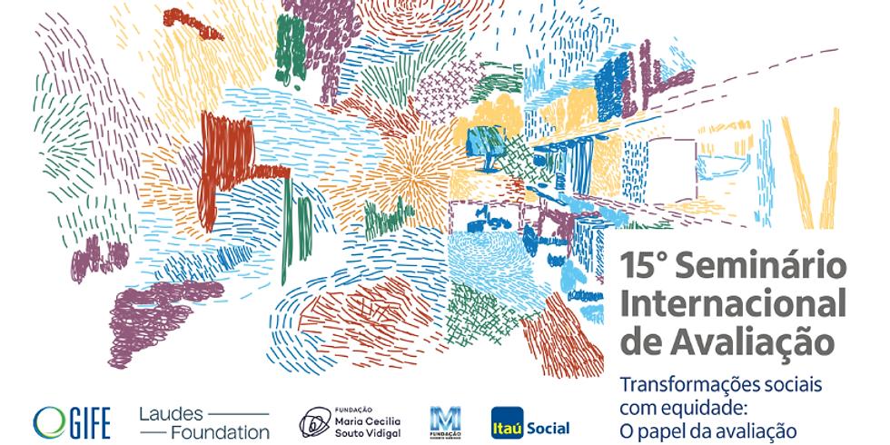 Itaú Social - 15º Seminário Internacional de Avaliação