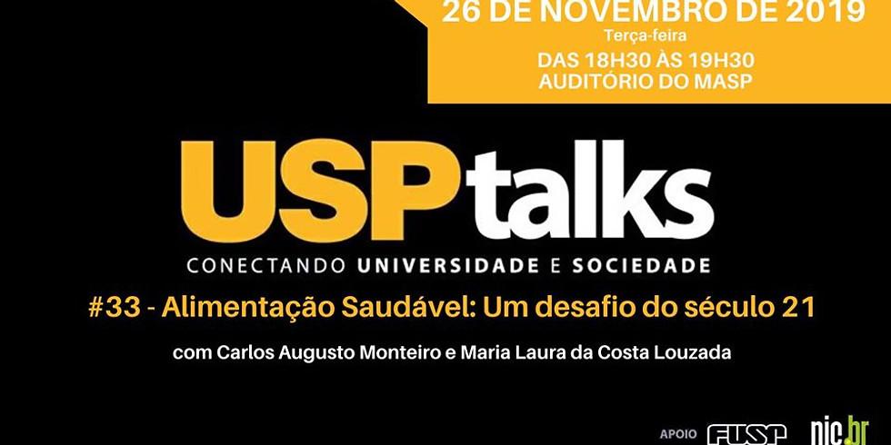 USP Talks #33 - Alimentação Saudável: Um desafio do século 21