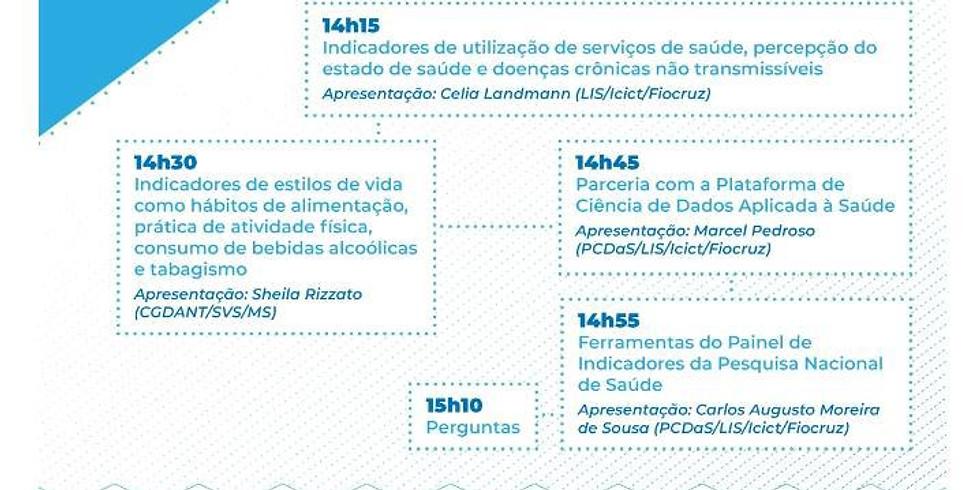 Icict/Fiocruz - Lançamento de uma plataforma online com os dados da PNS