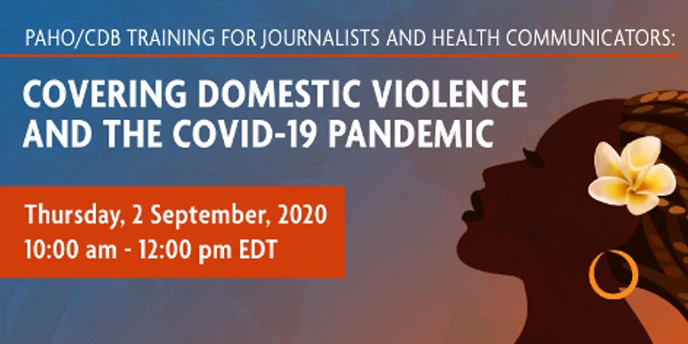 OPAS - Cobrindo a violência doméstica na pandemia