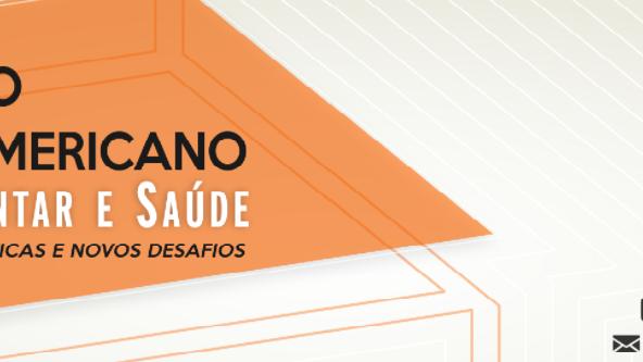 Seminário Latino-Americano - Ambiente alimentar e saúde