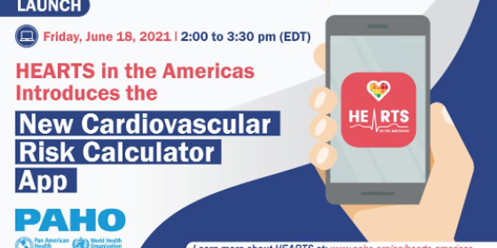 OPAS - Lançamento do novo aplicativo Calculadora de Risco Cardiovascular