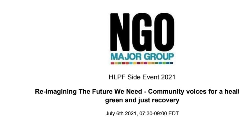 HLPF - Imaginando o futuro que precisamos: vozes da comunidade para uma recuperação saudável, verde e justa