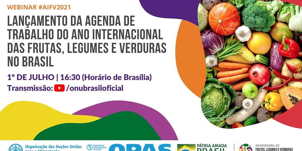 FAO - Lançamento da agenda do ano internacional das frutas, legumes e verduras no Brasil