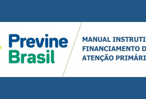 Previne Brasil: Manual instrutivo do financiamento da Atenção Primária