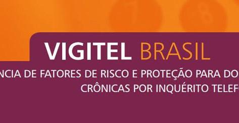 Lançado o Vigitel Brasil 2020: vigilância de fatores de risco e proteção para doenças crônicas
