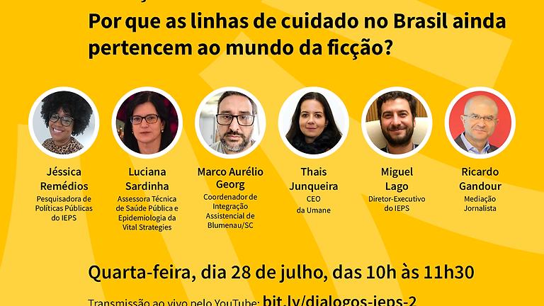 IEPS - Doenças crônicas não-transmissíveis: porque as linhas de cuidado no Brasil ainda pertencem ao mundo da ficção?