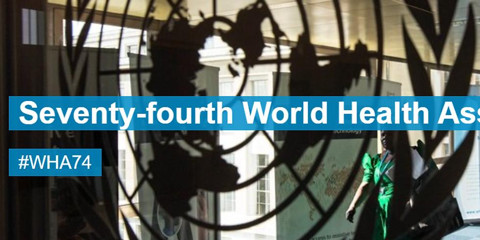 OMS - 74ª Assembleia Mundial da Saúde