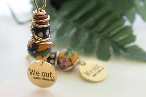 Tribute to Harriett Tubman We Out Dangle Boho Wearable Wire Earrings