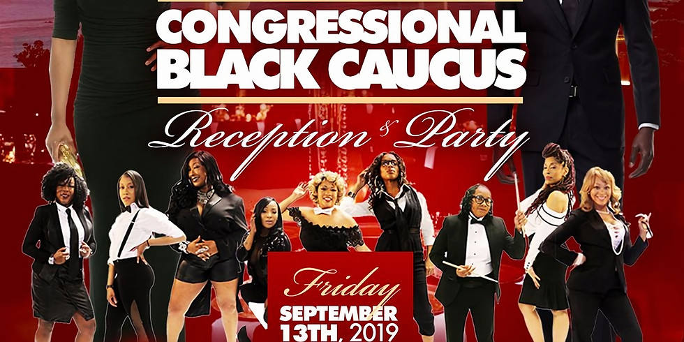 2019 Congressional Black Caucus Party Hosted by Metro Kappa Alpha Psi Fraternity Friday, Sept 13 Hottest Ticket in Town!