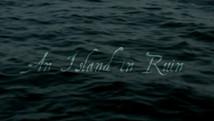 An Island in Ruin